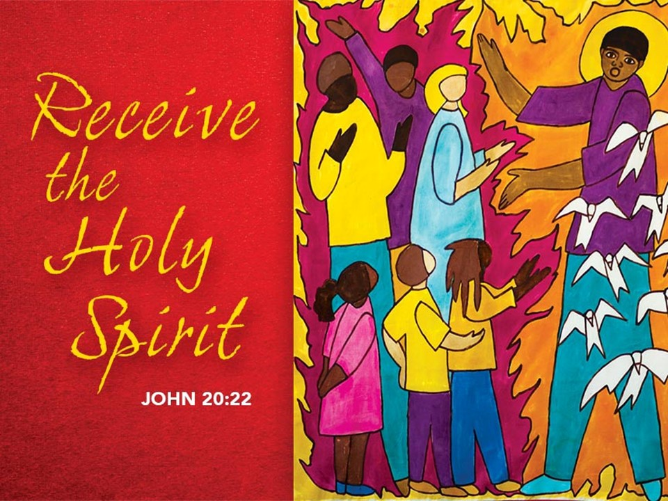 Word and Prayers for the Week - Sunday, May 31, 2020 Day of Pentecost, Year A